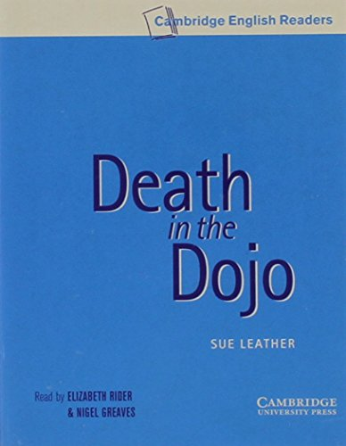 9780521656207: Death in the Dojo Level 5 Audio Cassettes (Cambridge English Readers)