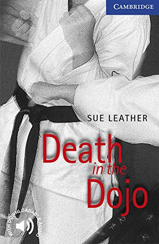 9780521656214: CER5: Death in the Dojo Level 5 (Cambridge English Readers)