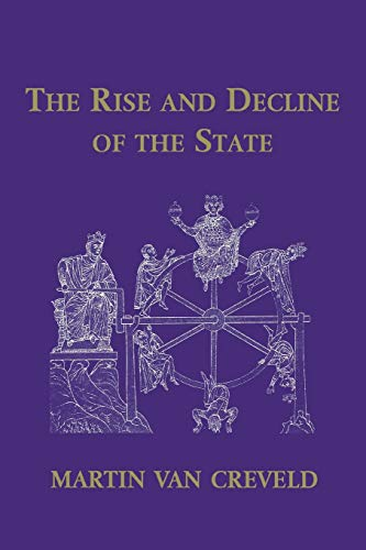 9780521656290: The Rise and Decline of the State