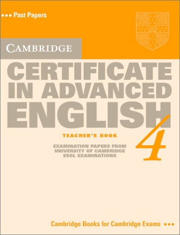 9780521656528: Cambridge Certificate in Advanced English 4 Teacher's book: Level 4 (CAE Practice Tests)