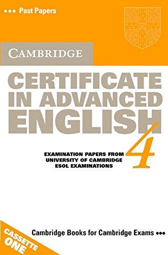 Cambridge Certificate in Advanced English 4 Audio Cassette Set (2 Cassettes): Examination Papers from the University of Cambridge Local Examinations Syndicate (CAE Practice Tests) (0521656532) by University of Cambridge Local Examinations Syndicate