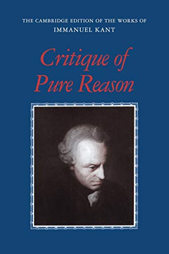9780521657297: Critique of Pure Reason Paperback (The Cambridge Edition of the Works of Immanuel Kant)