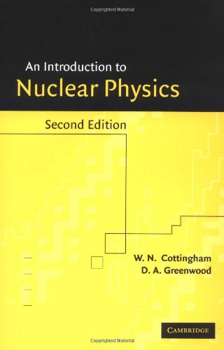 An Introduction to Nuclear Physics: Cottingham, W. N.;