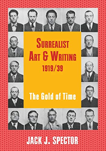 9780521657396: Surrealist Art and Writing, 1919-1939: The Gold of Time (Contemporary Artists and their Critics)