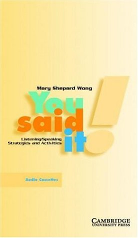 9780521658058: You Said It! Audio Cassette: Listening/Speaking Strategies and Activities (Phelps County Missouri Heritage)