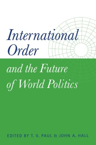 9780521658324: International Order and the Future of World Politics