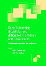 9780521658409: Specific Learning Disabilities and Difficulties in Children and Adolescents: Psychological Assessment and Evaluation (Cambridge Child and Adolescent Psychiatry)