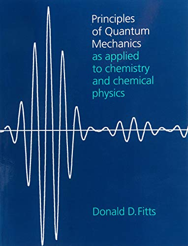 9780521658416: Principles of Quantum Mechanics: As Applied to Chemistry and Chemical Physics