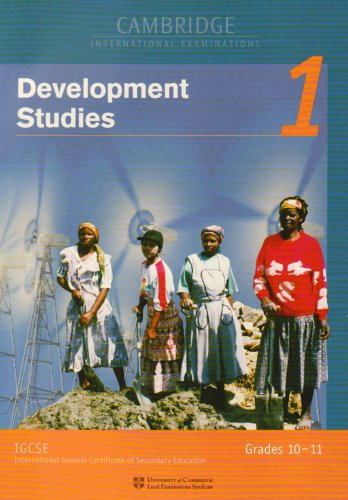 IGCSE Development Studies Module 1 (Cambridge Open Learning Project in South Africa) (9780521658515) by University Of Cambridge Local Examinations Syndicate
