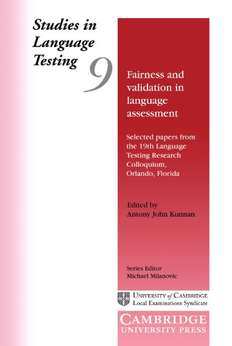 9780521658744: Studies in Language Testing 9: Fairness and Validation in Language Assessment: Selected Papers from the 19th Language Testing Research Colloquium, Orlando, Florida (Studies in Language Testing)