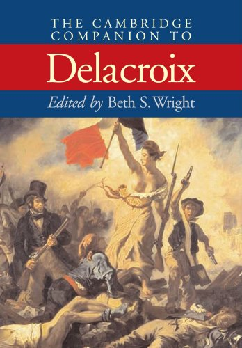 9780521658898: The Cambridge Companion to Delacroix (Cambridge Companions to the History of Art)