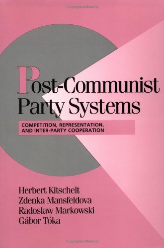 9780521658904: Post-Communist Party Systems Paperback: Competition, Representation, and Inter-Party Cooperation (Cambridge Studies in Comparative Politics)