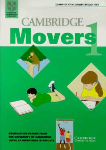 Cambridge Young Learners English Tests, Movers 1 (Student?s Book): UCLES
