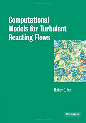 9780521659079: Computational Models for Turbulent Reacting Flows (Cambridge Series in Chemical Engineering)