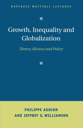 9780521659109: Growth, Inequality, and Globalization: Theory, History, and Policy (Raffaele Mattioli Lectures)