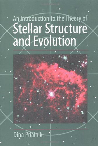 9780521659376: An Introduction to the Theory of Stellar Structure and Evolution