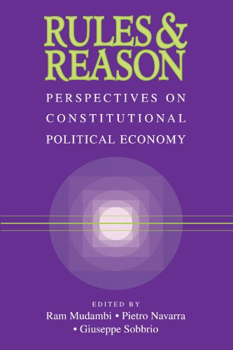 Rules and Reason : Perspectives on Constitutional Political Economy: Mudambi, Ram (Ed.); navarra, ...