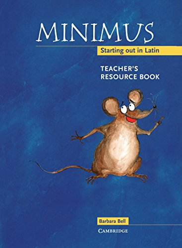 9780521659611: Minimus Teacher's Resource Book: Starting out in Latin