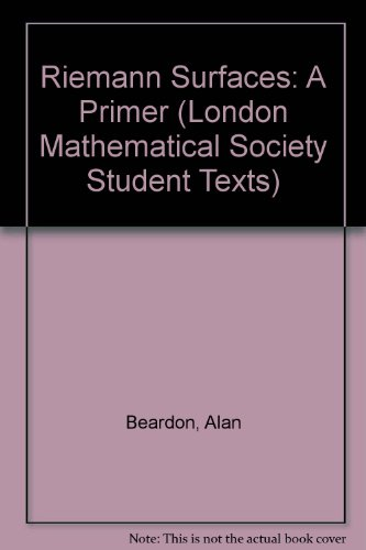 9780521659628: Riemann Surfaces: A Primer (London Mathematical Society Student Texts)