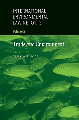9780521659673: International Enviromental Law Reports Volume 2: Trade and Environment
