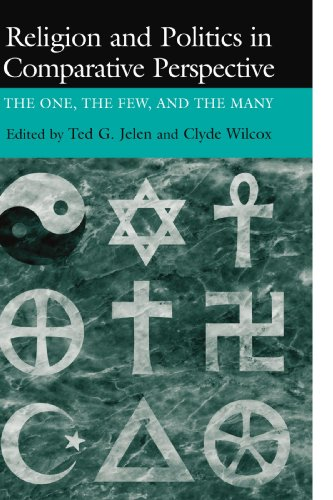 9780521659710: Religion and Politics in Comparative Perspective: The One, The Few, and The Many