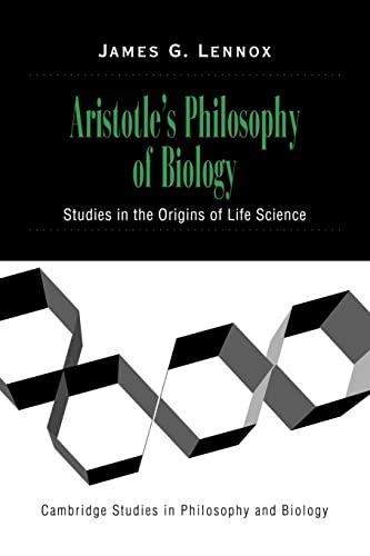 9780521659765: Aristotle's Philosophy of Biology: Studies in the Origins of Life Science