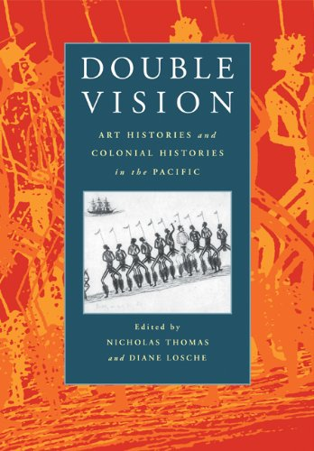 9780521659987: Double Vision: Art Histories and Colonial Histories in the Pacific