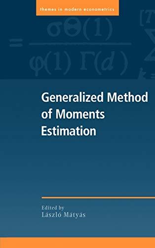 9780521660136: Generalized Method of Moments Estimation (Themes in Modern Econometrics)