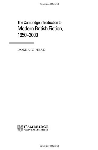 9780521660143: The Cambridge Introduction to Modern British Fiction, 1950-2000 (Cambridge Introductions to Literature)