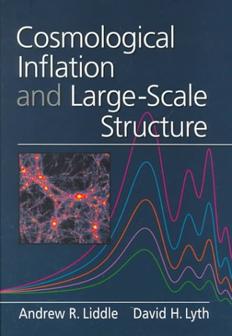 9780521660228: Cosmological Inflation and Large-Scale Structure