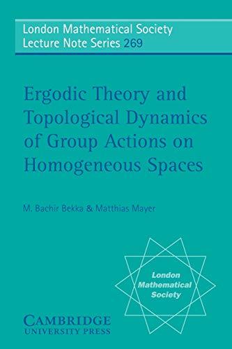 Ergodic Theory and Topological Dynamics of Group: Bekka, M. Bachir