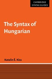 9780521660471: The Syntax of Hungarian Hardback (Cambridge Syntax Guides)