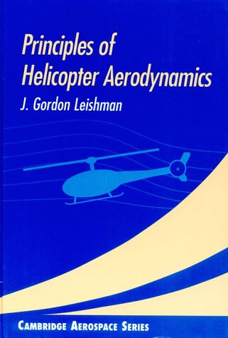 9780521660600: Principles of Helicopter Aerodynamics (Cambridge Aerospace Series)