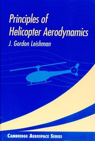 9780521660600: Principles of Helicopter Aerodynamics (Cambridge Aerospace Series)