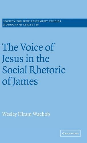 9780521660693: The Voice of Jesus in the Social Rhetoric of James (Society for New Testament Studies Monograph Series)