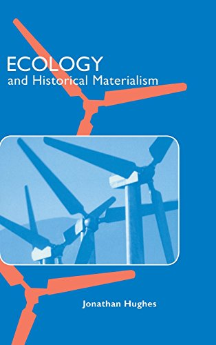 9780521660907: Ecology and Historical Materialism