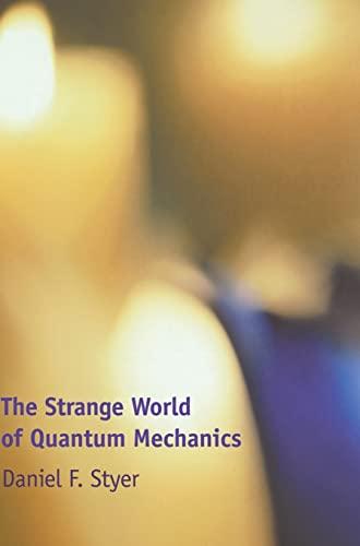9780521661041: The Strange World of Quantum Mechanics
