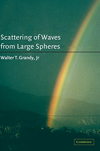 9780521661263: Scattering of Waves from Large Spheres