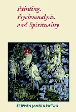 9780521661348: Painting, Psychoanalysis, and Spirituality (Contemporary Artists and their Critics)