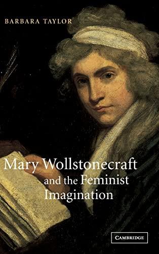 9780521661447: Mary Wollstonecraft and the Feminist Imagination (Cambridge Studies in Romanticism)