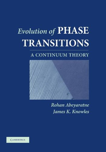 9780521661478: Evolution of Phase Transitions: A Continuum Theory