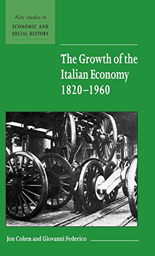 9780521661508: The Growth of the Italian Economy, 1820-1960 (New Studies in Economic and Social History)