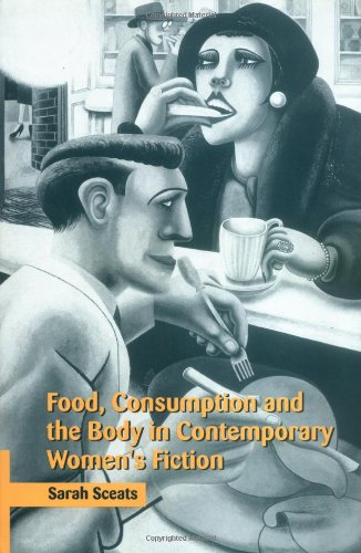 9780521661539: Food, Consumption and the Body in Contemporary Women's Fiction Hardback