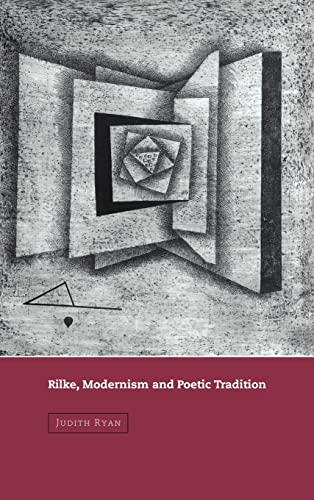 9780521661737: Rilke, Modernism and Poetic Tradition (Cambridge Studies in German)