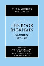 9780521661829: The Cambridge History of the Book in Britain: Volume 4
