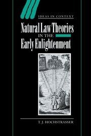 9780521661935: Natural Law Theories in the Early Enlightenment (Ideas in Context)