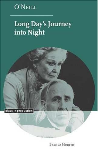 9780521661973: O'Neill: Long Day's Journey into Night (Plays in Production)