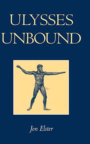9780521662130: Ulysses Unbound: Studies in Rationality, Precommitment, and Constraints