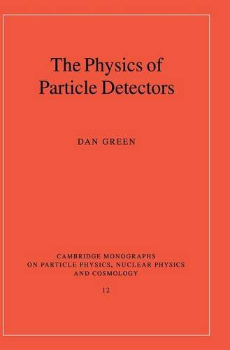 9780521662260: The Physics of Particle Detectors (Cambridge Monographs on Particle Physics, Nuclear Physics and Cosmology)