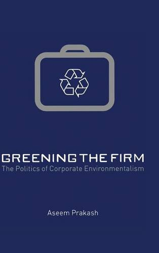 9780521662499: Greening the Firm: The Politics of Corporate Environmentalism